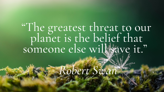 The greatest threat to our planet is the belief that